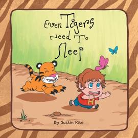 EVEN TIGERS NEED TO SLEEP