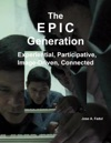 The EPIC Generation