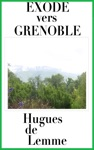 Exode Vers Grenoble