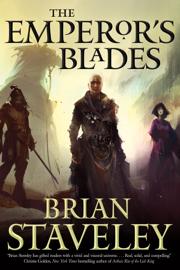 The Emperor's Blades - Brian Staveley book summary