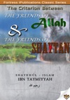 The Criterion Between The Freinds Of Allah And The Freinds Of Shaytan