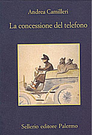 La concessione del telefono - Andrea Camilleri