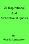 70 Inspirational and Motivational Quotes