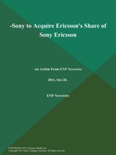 -Sony to Acquire Ericsson's Share of Sony Ericsson
