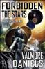Valmore Daniels - Forbidden the Stars  artwork