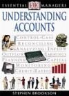 DK Essential Managers Understanding Accounts