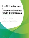 Gte Sylvania Inc V Consumer Product Safety Commission