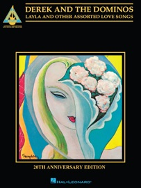 Derek And The Dominos Layla Other Assorted Love Songs Songbook