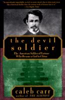 Caleb Carr - The Devil Soldier artwork
