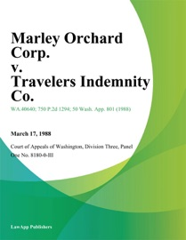 MARLEY ORCHARD CORP. V. TRAVELERS INDEMNITY CO.
