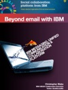 Beyond Email With IBM