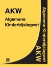 Algemene Kinderbijslagwet - AKW