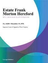 Estate Frank Morton Hereford