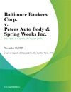 Baltimore Bankers Corp V Peters Auto Body  Spring Works Inc