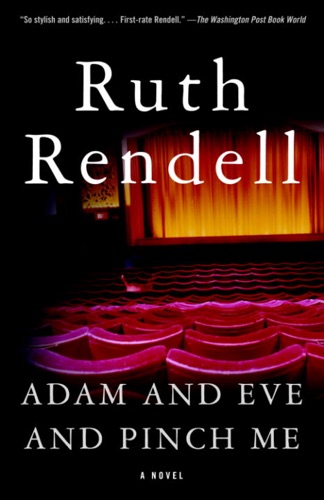 Ruth Rendell - Adam and Eve and Pinch Me