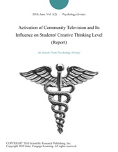 Activation Of Community Television And Its Influence On Students' Creative Thinking Level (Report)