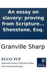 Essay Scam An Essay On Slavery Proving From Scripture Its Inconsistency With Humanity  And Religion In Example Of An Essay With A Thesis Statement also Problem Solution Essay Example Topics An Essay On Slavery Proving From Scripture Its Inconsistency With  Sociology Essay Topic Ideas