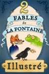 2 Fables De La Fontaine Illustres