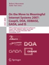 On The Move To Meaningful Internet Systems 2007 CoopIS DOA ODBASE GADA And IS