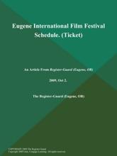 Eugene International Film Festival Schedule (Ticket)