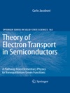 Theory Of Electron Transport In Semiconductors