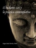 El budismo zen y la práctica contemplativa
