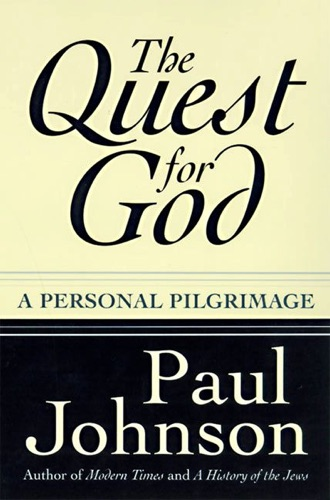 Paul Johnson - The Quest for God