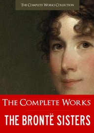 BRONTE SISTERS | THE COMPLETE WORKS