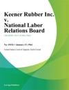 Keener Rubber Inc V National Labor Relations Board