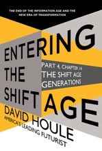 The Shift Age Generations (Entering the Shift Age, eBook 4)