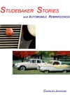 Studebaker Stories And Automobile Reminiscences