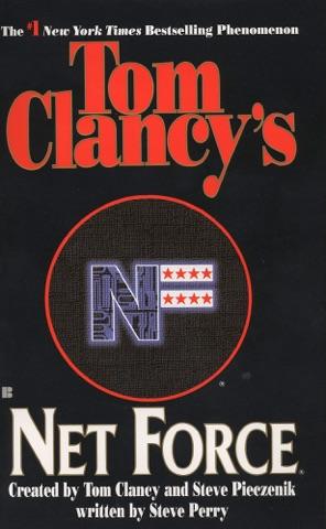 Tom Clancy S Net Force By Tom Clancy Steve Pieczenik Steve Perry