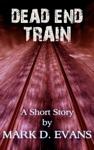 Dead End Train