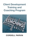 Client Development Training And Coaching Program