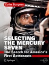 Selecting The Mercury Seven