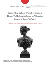 Getting More for Less: When Downsizing in Honors Yields Growth (Forum on