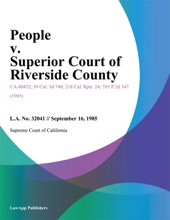 People V. Superior Court Of Riverside County