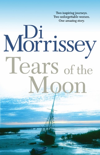 Di Morrissey - Tears of the Moon