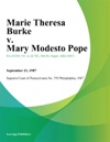 Marie Theresa Burke V Mary Modesto Pope