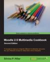 Moodle 25 Multimedia Cookbook - Second Edition