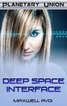 Deep Space Interface