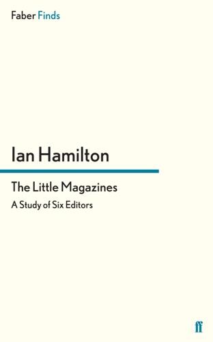 Ian Hamilton - The Little Magazines