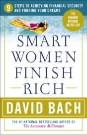 Smart Women Finish Rich - David Bach