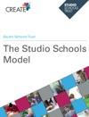 The Studio Schools Model
