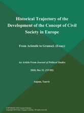 Historical Trajectory Of The Development Of The Concept Of Civil Society In Europe: From Aristotle To Gramsci (Essay)