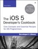 iOS 5 Developer's Cookbook, The: Core Concepts and Essential Recipes for iOS Programmers, 3/e