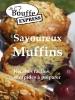 JeBouffe-Express Savoureux Muffins Recettes faciles et rapides à préparer