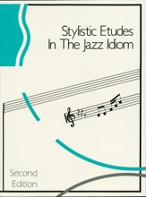 Stylistic Etudes in the Jazz Idiom (Music Instruction)