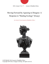 Topics English Essay Moving Forward By Agreeing To Disagree A Response To Healing Ecology  Essay Learn English Essay Writing also Essays On Science Moving Forward By Agreeing To Disagree A Response To Healing  Proposal Essays