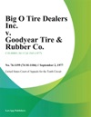 Big O Tire Dealers Inc V Goodyear Tire  Rubber Co